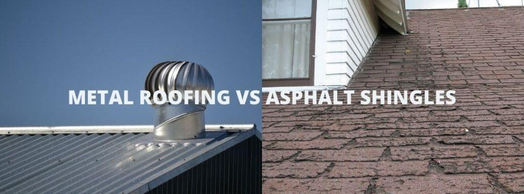 metal roofing vs asphalt shingles